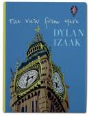 The View From Here (Limited Edition) by Dylan Izaak